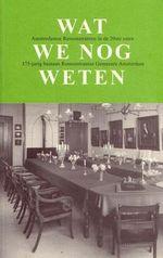 Jubileumboek 'Wat we nog weten'